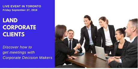 Land Corporate Clients - How to Book Meetings with Corporate Decisions Makers tickets