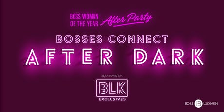 Bosses Connect After Dark tickets
