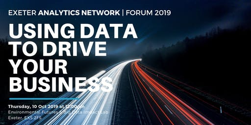 Exeter Analytics Network Conference 2019