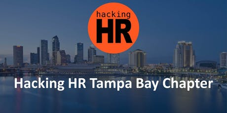 Hacking HR Tampa Bay Chapter Meetup 1 tickets