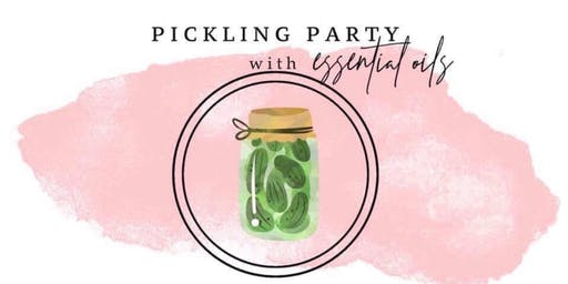 DIY Pickling Party with Essential Oils