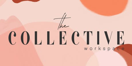 The Collective Workspace Launch Party tickets