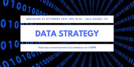 Data Strategy: valorizza economicamente il tuo database con il GDPR biglietti
