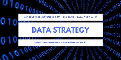 Data Strategy: valorizza economicamente il tuo database con il GDPR