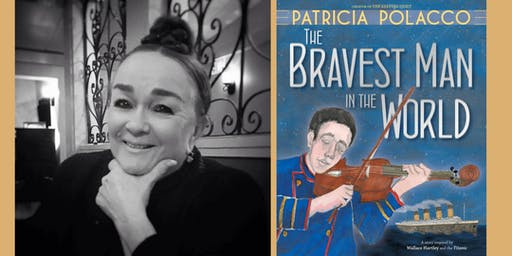 Patricia Polacco Presents: THE BRAVEST MAN IN THE WORLD