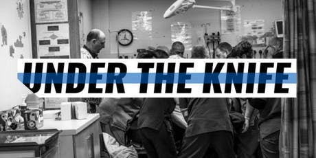 """Under the Knife"" tickets"