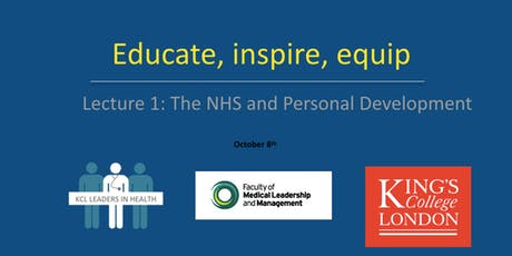 Educate, Inspire, Equip: Session 1- The NHS and Personal Development tickets
