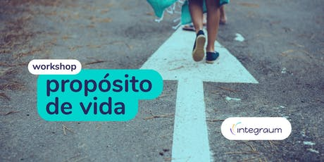 Workshop - Propósito de Vida ingressos