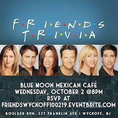 Friends Trivia - Wyckoff, NJ tickets