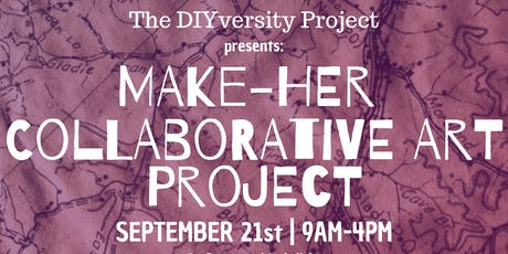 Make-Her Collaborative Art Project tickets