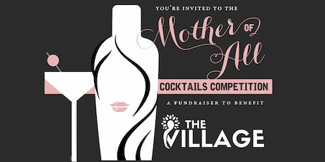 """The """"Mother"""" Of All Cocktails Competition tickets"""