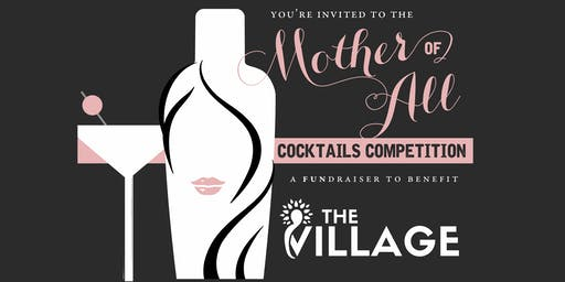 """The """"Mother"""" Of All Cocktails Competition"""