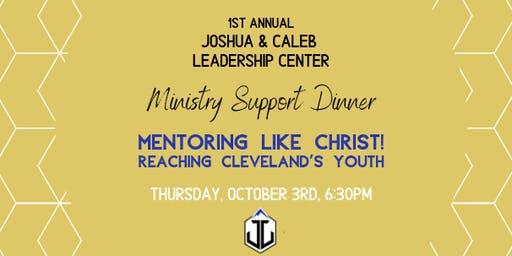 Joshua and Caleb Leadership Center Ministry Support Dinner