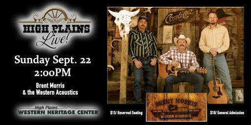 High Plains Live! with Brent Morris and the Western Acoustics