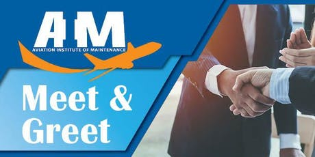 Aviation Institute of Maintenance International | Meet & Greet tickets