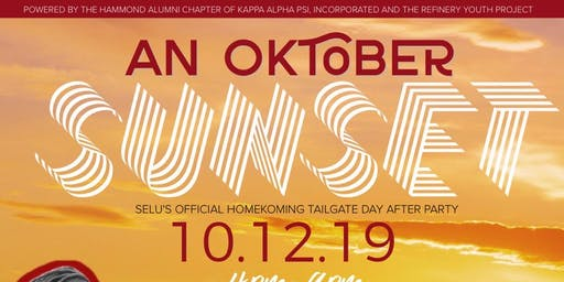 An Oktober's Sunset  | SELU Official HomeKoming Tailgate Day After Party |