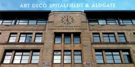 Fabulous Façades – Art Deco Spitalfields tickets
