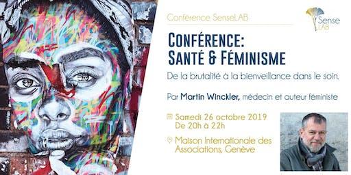 """Conférence de Martin Winckler """"Santé & Féminisme: de la brutalité à la bienveillance dans le soin"""""""