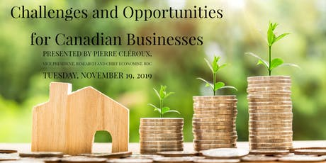 Economic Outlook: Challenges and Opportunities for Canadian Businesses tickets