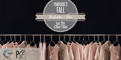 Parkside's Fall Fashion and Fun Event September 25th