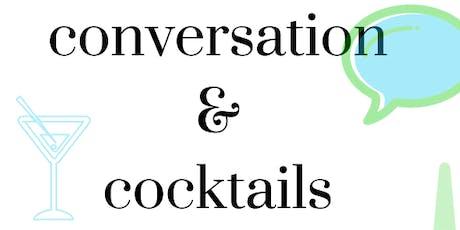 Conversation & Cocktails (September 26th, 2019) tickets