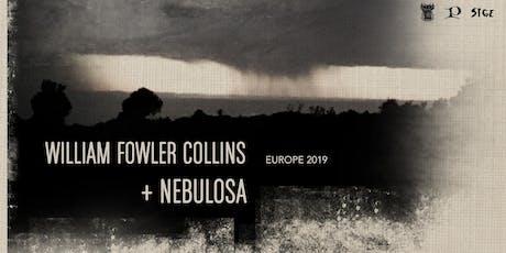 William Fowler Collins + Nebulosa (contemporary, ambient) biglietti