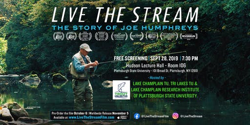 Live The Stream Screening -  by Lake Champlain & Tri-Lakes Trout Unlimited