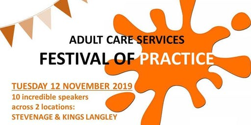 Adult Care Services Festival of Practice - Kings Langley