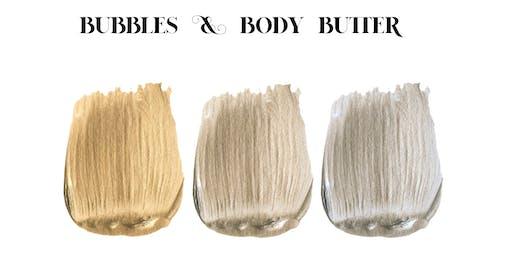 Bubbles & Body Butter