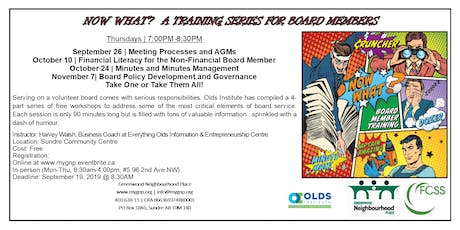 NOW WHAT! A Training Series For Board Members (Meeting Processes & AGMs) tickets
