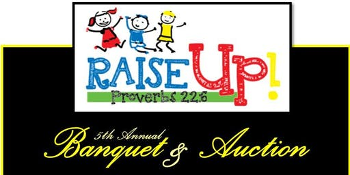 Raise Up Banquet & Auction