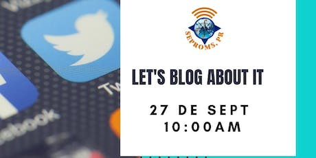 Let's Blog About it! Crea tu propio website. tickets