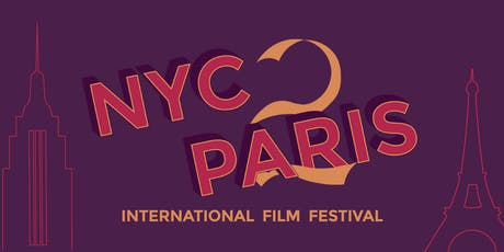 NYC2Paris International Film Festival - Session 3 tickets