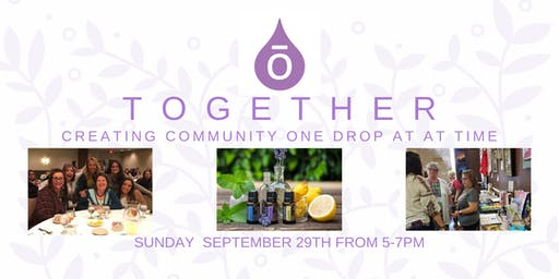 TOGETHER: Creating Community one drop at a time