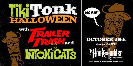 Tiki Tonk Halloween with Trailer Trash & Intoxicats
