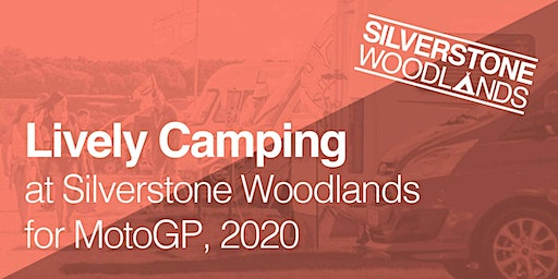Lively Camping at Silverstone Woodlands, MotoGP