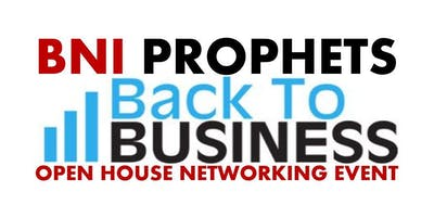 BNI Prophets: Back to Business Networking Open House