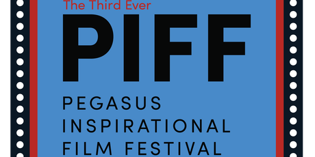 Pegasus Inspirational Film Festival 2019- 6pm Screening billets