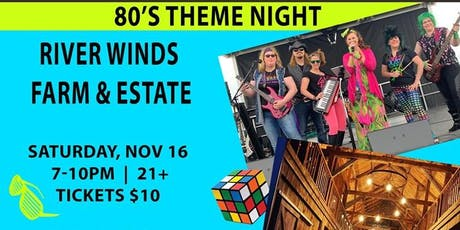 Girls Just Want to Have Fun 80's Night on the Farm tickets