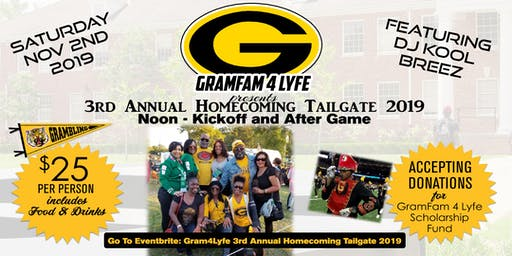 GRAMFAM4LYFE 3rd Annual Homecoming Tailgate 2019