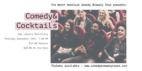 Comedy  & Cocktails at New Liberty Distillery tickets