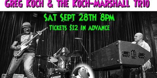 Greg Koch & the Koch Marshall Trio