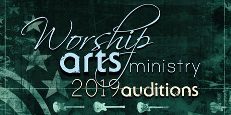 2019 Worship Arts Auditions tickets