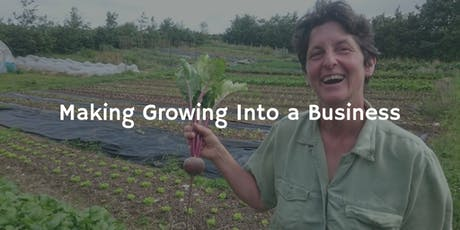 Making Growing into a Business tickets