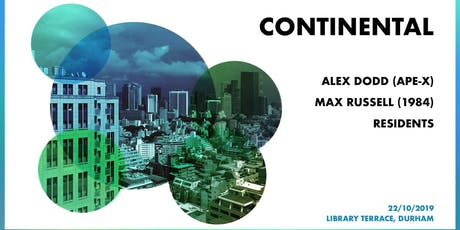 Continental: Alex Dodd, Max Russell, Residents tickets