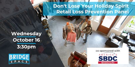 Don't Lose Your Holiday Spirit!  Retail Loss Prevention Panel tickets