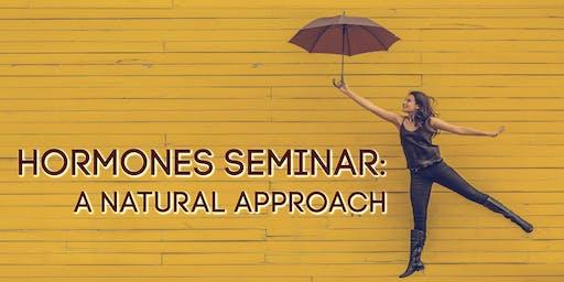 Hormones Seminar: A Natural Approach