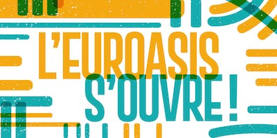 L'Euroasis s'ouvre