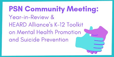 PSN's Year-in-Review &  HEARD Alliance's K-12 Toolkit on Mental Health tickets