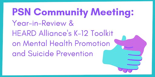 PSN's Year-in-Review &  HEARD Alliance's K-12 Toolkit on Mental Health